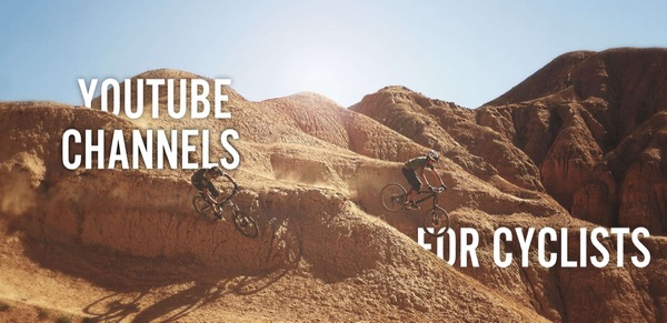 Five YouTube Channels for Cyclists