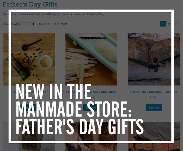 Father's Day Update on ManMade Store