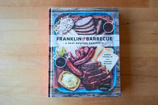Franklin Barbecue - A Meat Smoking Manifesto