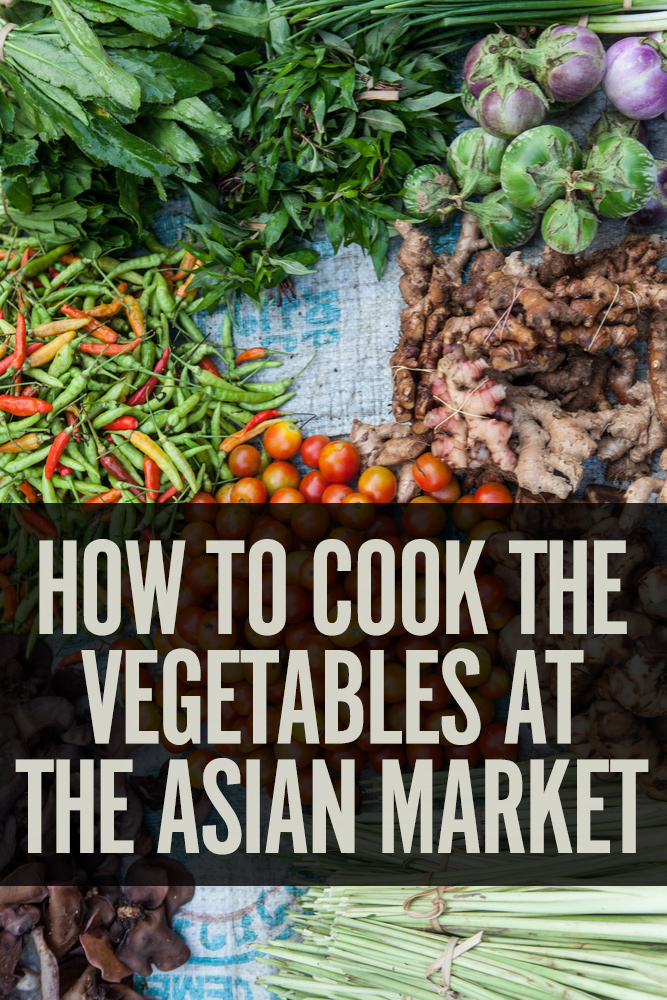 Find out how to use the amazing vegetables found at your local Asian market.