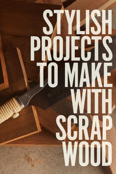 """""""Stylish Projects to Make with Scrap Wood"""" cover photo"""